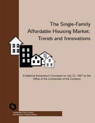 Community Developments Spotlights: The Single-Family Affordable Housing Market: Trends and Innovations Image