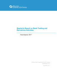 Quarterly Report on Bank Derivatives Activities: Q3 2017