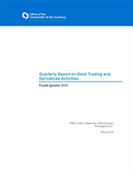 Quarterly Report on Bank Derivatives Activities: Q4 2018